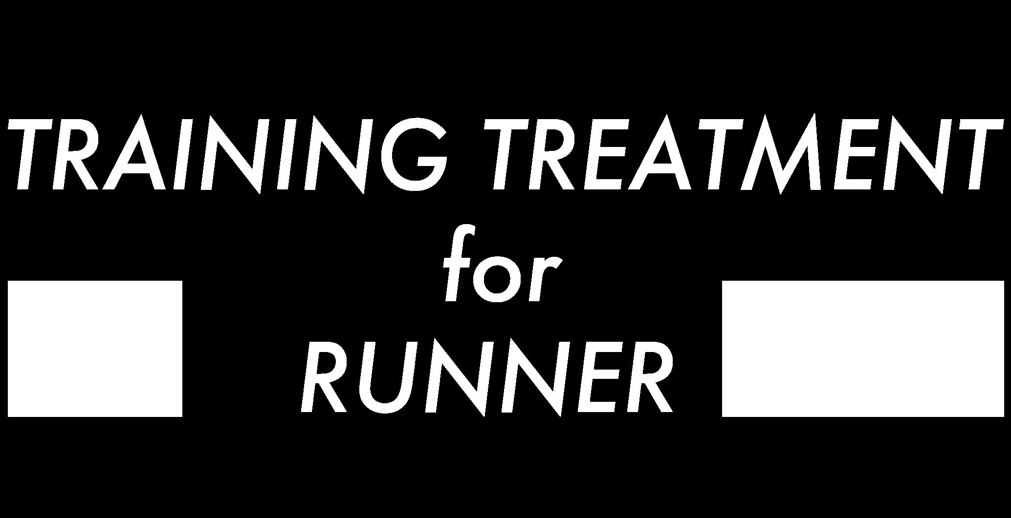 TRAINING TREATMENT for RUNNER